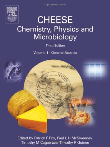 9780122636523: Cheese: Chemistry, Physics and Microbiology: General Aspects V. 1
