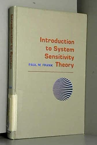 Introduction to System Sensitivity Theory: P.M. Frank