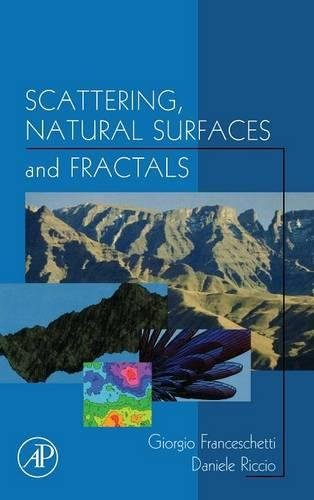 9780122656552: Scattering, Natural Surfaces, and Fractals