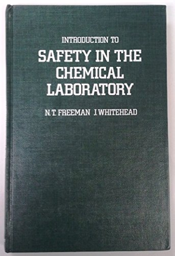 9780122672200: Introduction to Safety in the Chemical Laboratory