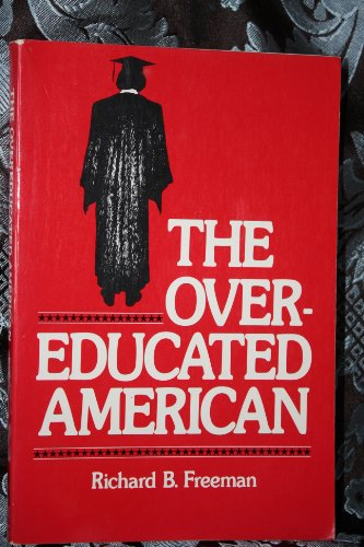 9780122672521: The Overeducated American