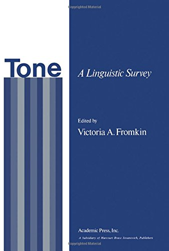 9780122673504: Tone: A Linguistic Survey