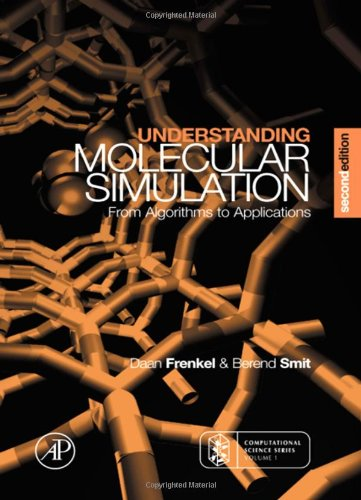9780122673511: Understanding Molecular Simulation: From Algorithms to Applications (Computational Science Series, Vol 1)