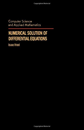 9780122677809: Numerical Solution of Differential Equations (Computer Science and Applied Mathematics)