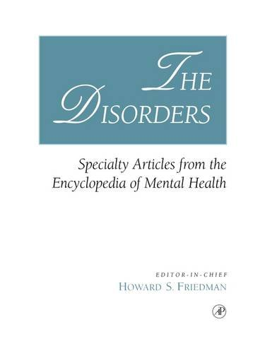 9780122678059: The Disorders: Specialty Articles from the Encyclopedia of Mental Health