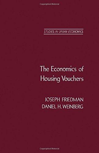 Economics of Housing Vouchers (Studies in urban: Joseph Friedman
