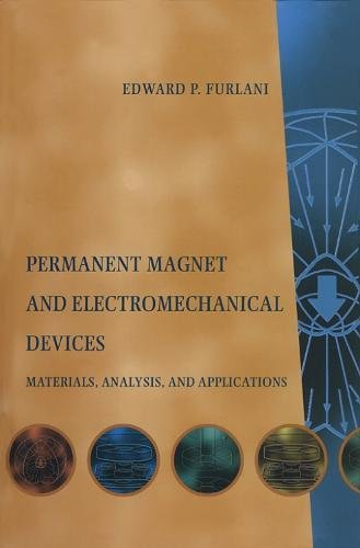 9780122699511: Permanent Magnet and Electromechanical Devices: Materials, Analysis, and Applications (Electromagnetism)