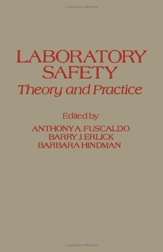 9780122699801: Laboratory Safety: Theory and Practice