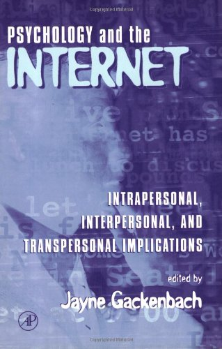 9780122719509: Psychology and the Internet: Intrapersonal, Interpersonal, and Transpersonal Implications
