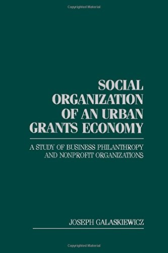 9780122738609: Social Organization of an Urban Grants Economy
