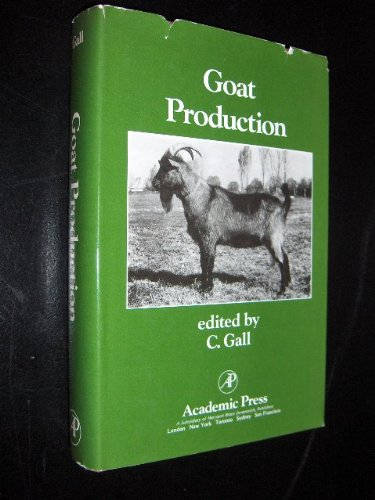 9780122739804: Goat Production