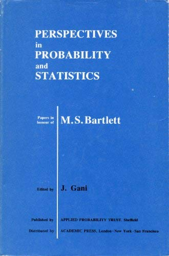 9780122744501: Perspectives in Probability and Statistics. Papers in Honour of M. S. Bartlett