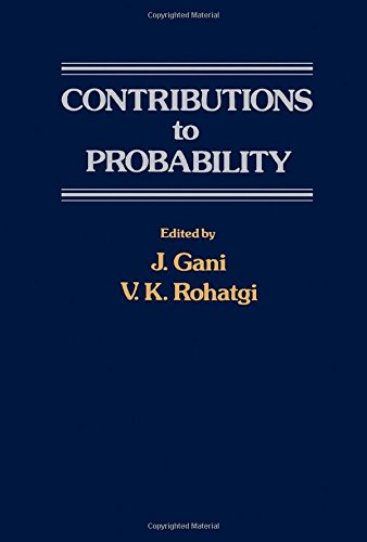 Contributions to Probability: A Collection of Papers: Eugene Lukacs, J.