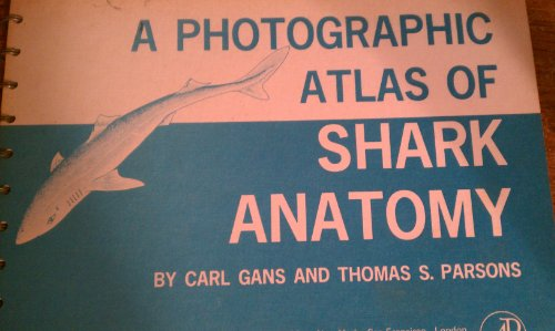 9780122746567: Photographic Atlas of Shark Anatomy: A Gross Morphology of Squalus Acanthias