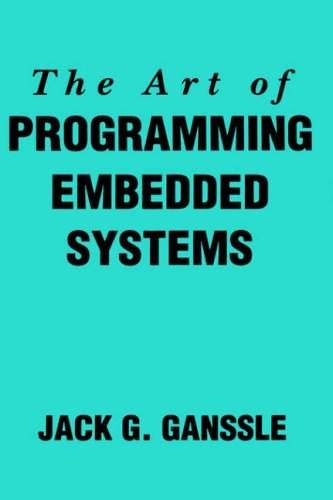 9780122748806: The Art of Programming Embedded Systems