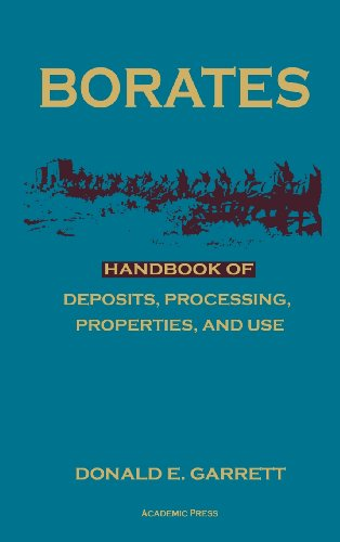 9780122760600: Borates: Handbook of Deposits, Processing, Properties, and Use