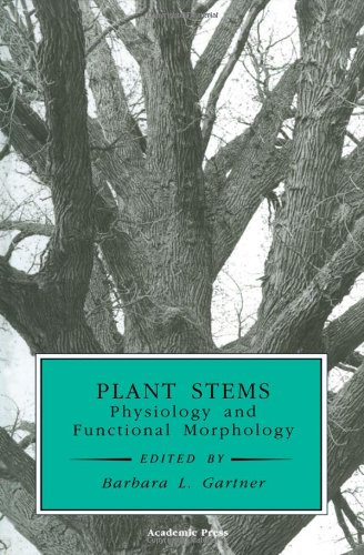 9780122764608: Plant Stems: Physiology and Functional Morphology (Physiological Ecology)