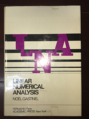 LINEAR NUMERICAL ANALYSIS.: Gastinel, Noel.