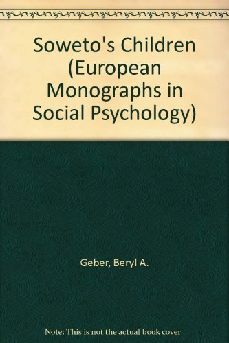 9780122787508: Soweto's Children (European Monographs in Social Psychology)