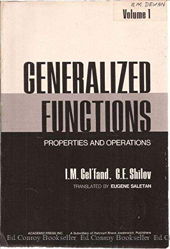 Generalized Functions. Volume I: Properties and Operations (0122795016) by I. M. Gel'fand; G. E. Shilov