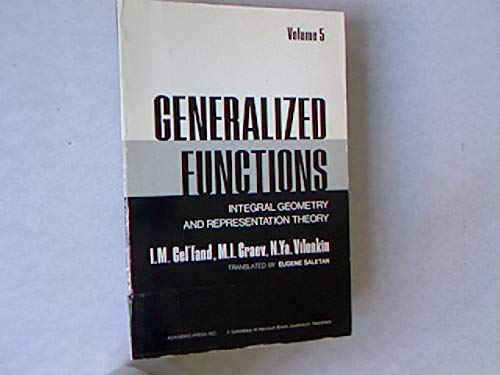 9780122795053: Generalized Functions - Vol 5: Integral Geometry and Representation theory