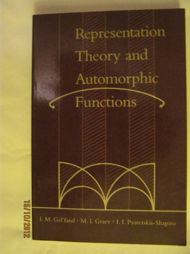 9780122795060: Generalized Functions: Representation Theory and Automorphic Forms v.6: Representation Theory and Automorphic Forms Vol 6 (Generalized Functions, Vol 6)
