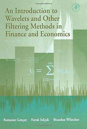 9780122796708: An Introduction to Wavelets and Other Filtering Methods in Finance and Economics