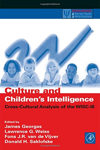 Culture and Children's Intelligence: Cross-Cultural Analysis of: Lawrence G. Weiss,