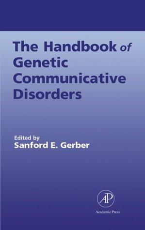 9780122806056: Handbook of Genetic Communicative Disorders