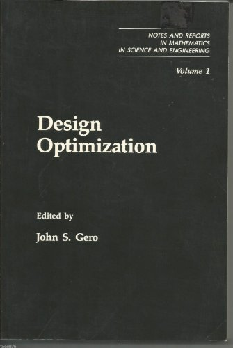 9780122809118: Design Optimization (Notes and Reports in Mathematics in Science and Engineering, V. 1)