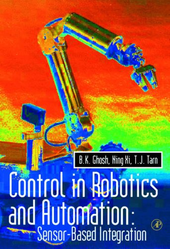 9780122818455: Control in Robotics and Automation: Sensor Based Integration (Academic Press Series in Engineering)