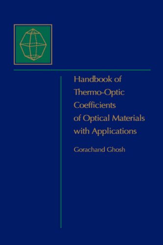 9780122818554: Handbook of Optical Constants of Solids: Handbook of Thermo-Optic Coefficients of Optical Materials with Applications