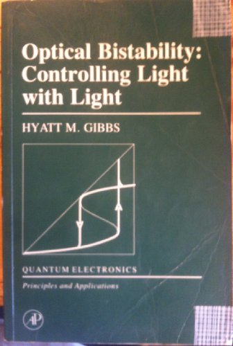 9780122819414: Optical Bistability Controlling Light With Light