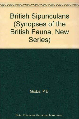 9780122820502: British Sipunculans (Synopses of the British Fauna, New)