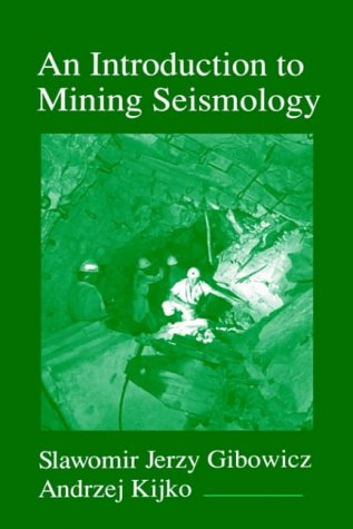9780122821202: An Introduction to Mining Seismology, Volume 55 (International Geophysics)