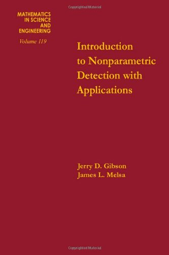 9780122821509: Introduction to nonparametric detection with applications, Volume 119 (Mathematics in Science and Engineering)