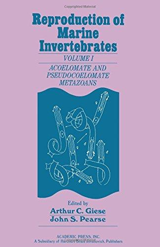 Reproduction of Marine Invertebrates: Acoelomate and Pseudocoelomate Metazoans v. 1