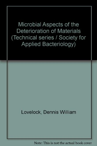 9780122829505: Microbial Aspects of the Deterioration of Materials (Technical series - The Society for Applied Bacteriology ; no. 9)