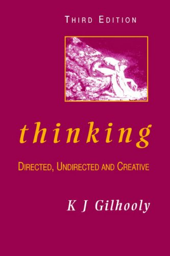 9780122834851: Thinking: Directed, Undirected, and Creative