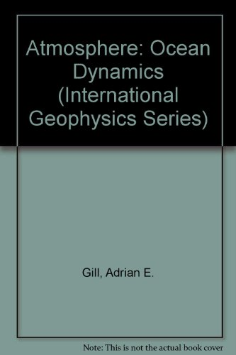 9780122835209: Atmosphere: Ocean Dynamics (International Geophysics Series)