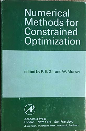 9780122835506: Numerical Methods for Constrained Optimization