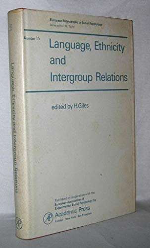 9780122837401: Language, Ethnicity and Intergroup Relations (Social Psychology Monographs)