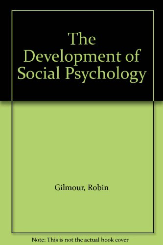 9780122840821: The Development of Social Psychology