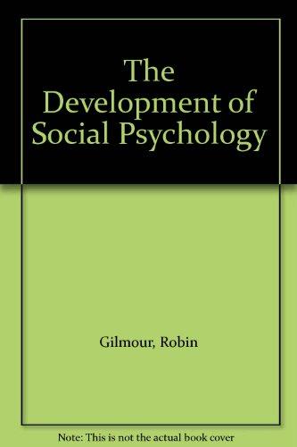 9780122840821: The Development of Social Psychology