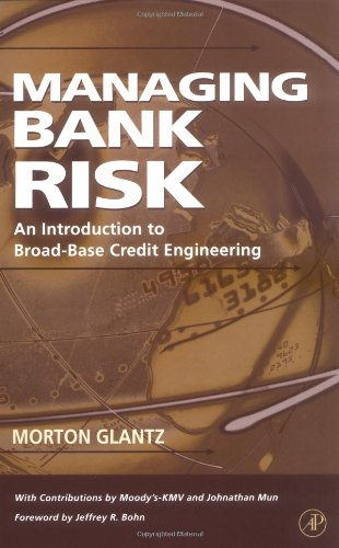 9780122857850: Managing Bank Risk: An Introduction to Broad-Base Credit Engineering