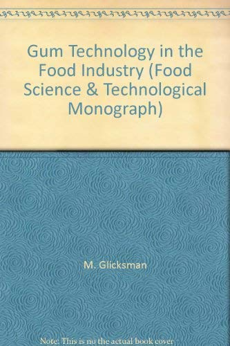 9780122863509: Gum Technology in the Food Industry (Food Science & Technological Monograph)