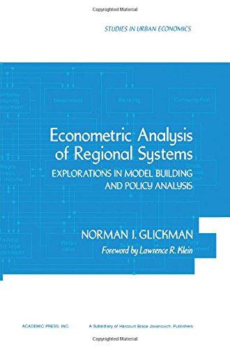 9780122865503: Econometric Analysis of Regional Systems: Explorations in Model Building (Studies in urban economics)