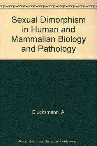 Sexual Dimorphism in Human and Mammalian Biology: A. Glucksmann