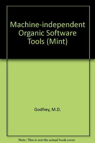 9780122869839: Machine-Independent Organic Software Tools (Mint)