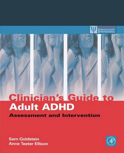9780122870491: Clinician's Guide to Adult ADHD: Assessment and Intervention (Practical Resources for the Mental Health Professional)